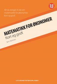 Matematikk for økonomer - kort og godt