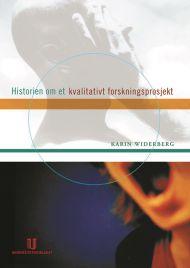 Historien om et kvalitativt forskningsprosjekt