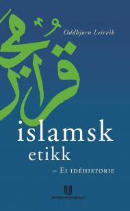 Islamsk etikk - ei idéhistorie