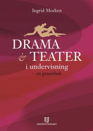 Drama og teater i undervisningen