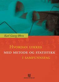 Hvordan lykkes med metode og statistikk i samfunnsfag