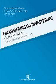 Finansiering og investering - kort og godt
