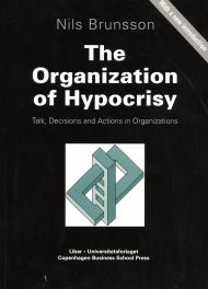 The Organization of Hypocrisy