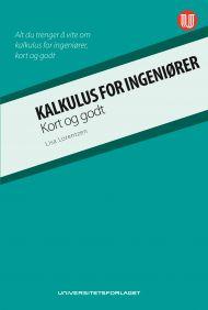 Kalkulus for ingeniører - kort og godt