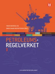 Petroleumsregelverket, Bind I