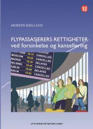 Flypassasjerers rettigheter ved forsinkelse og kansellering