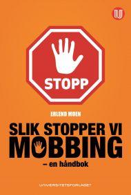 Slik stopper vi mobbing