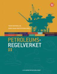 Petroleumsregelverket, Bind II