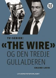 TV-serier: «The Wire» og den tredje gullalderen