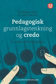 Pedagogisk grunnlagstenkning og credo