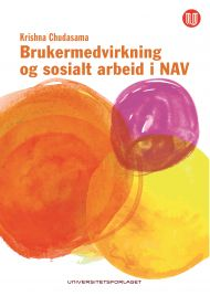 Brukermedvirkning og sosialt arbeid i NAV