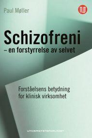 Schizofreni - en forstyrrelse av selvet