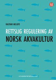Rettslig regulering av norsk akvakultur