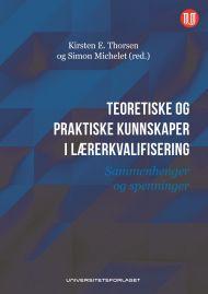 Teoretiske og praktiske kunnskaper i lærerkvalifisering