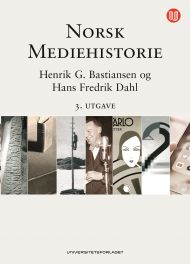 Norsk mediehistorie. 3. utgave