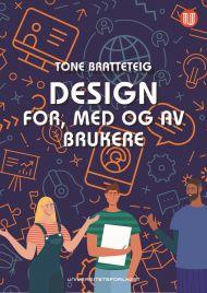 Design for, med og av brukere