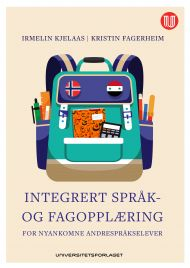 Integrert språk- og fagopplæring for nyankomne andrespråkselever
