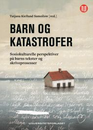 Barn og katastrofer