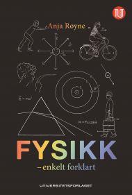 Fysikk - enkelt forklart