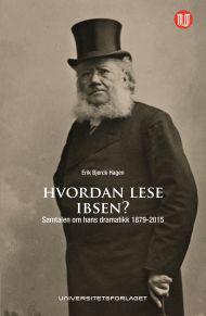 Hvordan lese Ibsen?