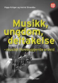 Musikk, ungdom, deltakelse