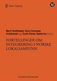 Fortellinger om integrering i norske lokalsamfunn