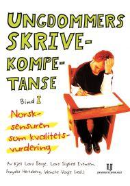 Ungdommers skrivekompetanse - bind I