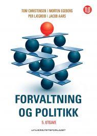 Forvaltning og politikk 5. utgave