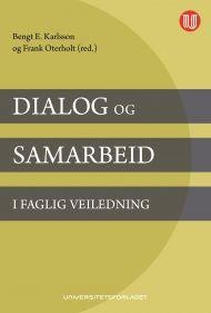 Dialog og samarbeid i faglig veiledning