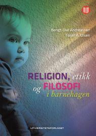 Religion, etikk og filosofi i barnehagen
