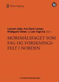 Morsmålsfaget som fag og forskningsfelt i Norden
