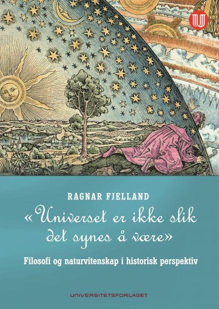 """""""Universet er ikke slik det synes å være"""""""