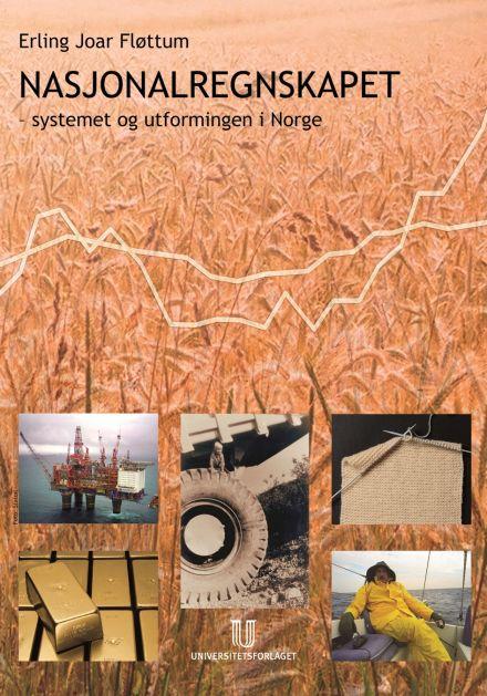 Nasjonalregnskapet - Systemet og utformingen i Norge