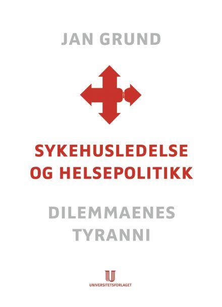 Sykehusledelse og helsepolitikk