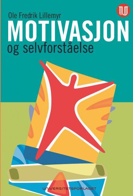 Motivasjon og selvforståelse