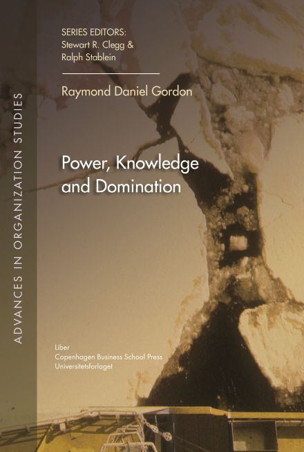 Power, Knowledge and Domination