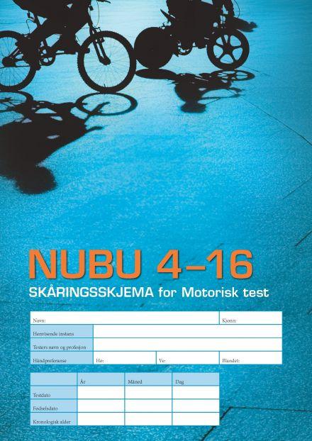 NUBU 4-16 Skåringsskjema Motorisk test