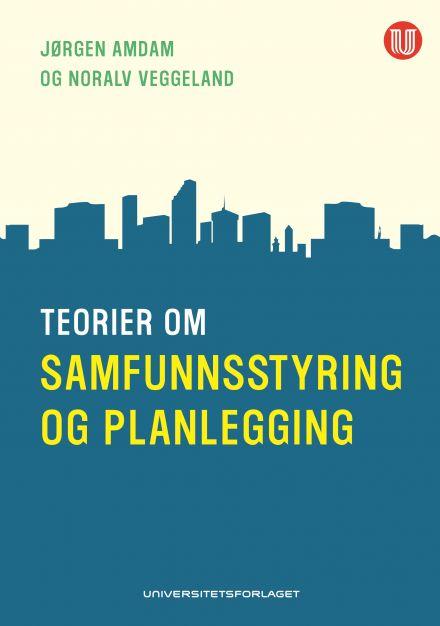 Teorier om samfunnsstyring og planlegging