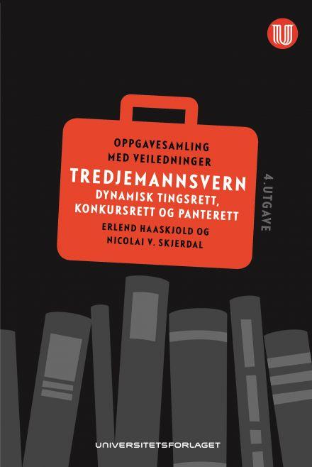 Tredjemannsvern - Dynamisk tingsrett, konkursrett og panterett
