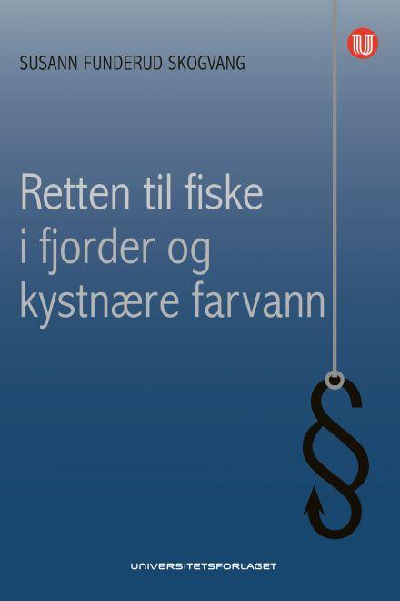 Retten til fiske i fjorder og kystnære farvann