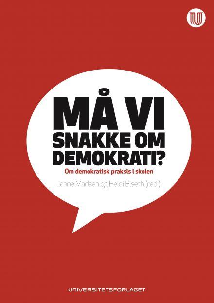 Må vi snakke om demokrati?