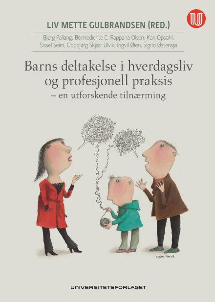 Barns deltakelse i hverdagsliv og profesjonell praksis