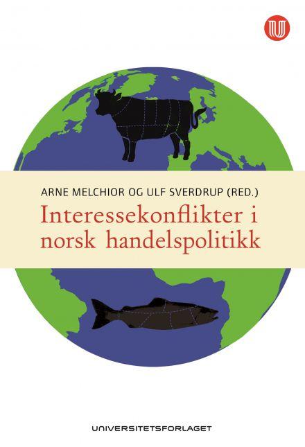 Interessekonflikter i norsk handelspolitikk