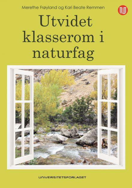 Utvidet klasserom i naturfag