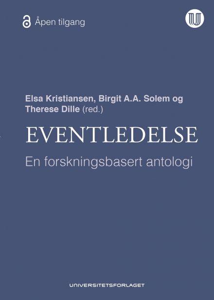 Kristiansen, Solem & Dille (red.): Eventledelse: En forskningsbasert antologi