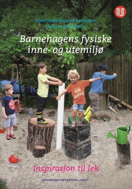 Barnehagens fysiske inne- og utemiljø