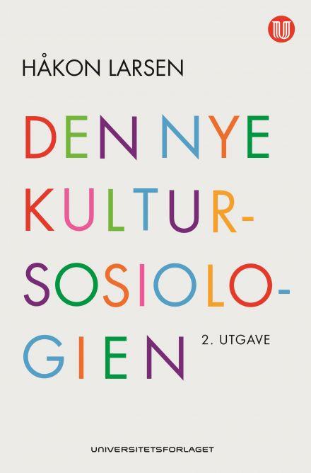 Den nye kultursosiologien, 2. utgave