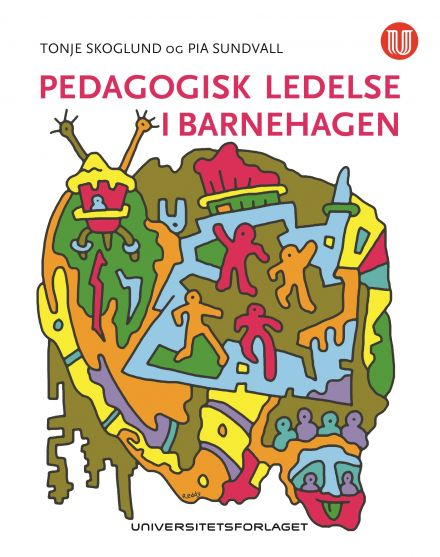 Pedagogisk ledelse i barnehagen