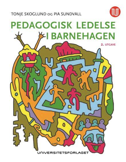 Pedagogisk ledelse i barnehagen.