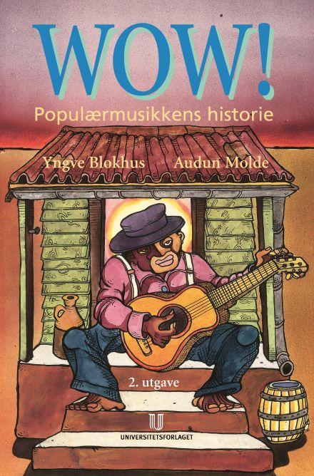 WOW! Populærmusikkens historie